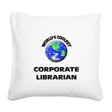 World's Coolest Corporate Librarian Square Canvas