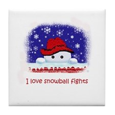 I love snowball fights Tile Coaster