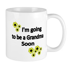 Im going to be a Grandma soon WITH FLOWERS Mug
