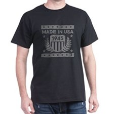 Made In USA 1945 T-Shirt