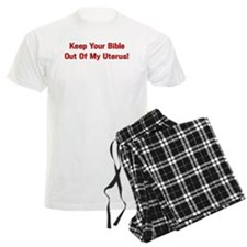 Keep Your Bible Out Of My Uterus Pajamas
