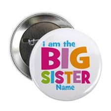 """Big Sister Personalized 2.25"""" Button (10 pack)"""