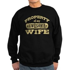 Property Of My Awesome Wife Sweatshirt