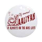 Nice List Aaliyah Christmas Ornament (Round)