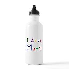 I Love Math Water Bottle