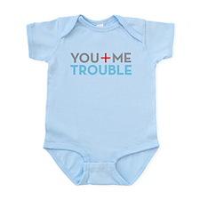 you me trouble.png Infant Bodysuit