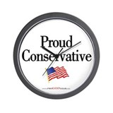 &quot;Proud Conservative&quot; Wall Clock
