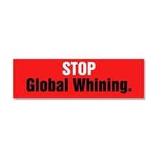 Stop Global Whining Car Magnet 10 x 3