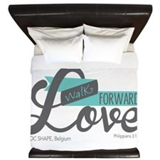 Walk Forward In Love King Duvet