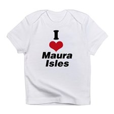 I Heart Maura Isles 1 Infant T-Shirt