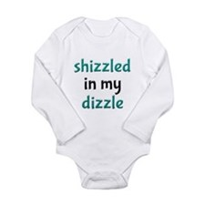 Shizzled in my Dizzle Long Sleeved Toddler Romper