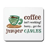 Get the Jumper Cables Mousepad