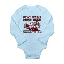 Always Drink Beer Body Suit