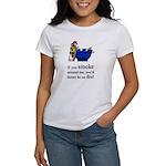 You'd Better Be On Fire Women's T-Shirt