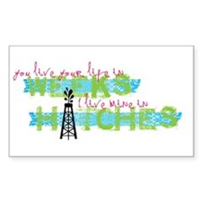 Live in Hitches Decal