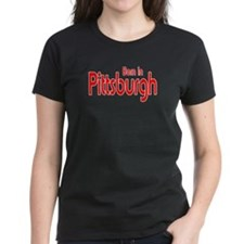 Born in Pittsburgh Tee