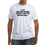 If my Tibetan Spaniel Fitted T-Shirt
