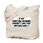 If my Tibetan Spaniel Tote Bag