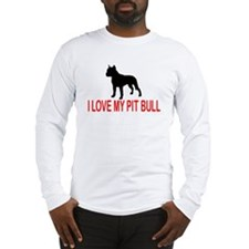 I LOVE MY PIT BULL 2730 Long Sleeve T-Shirt