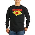 Mom Loves Me Best Long Sleeve Dark T-Shirt