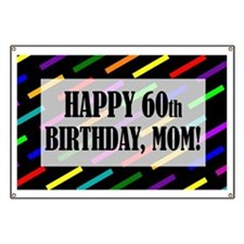 60th Birthday For Mom Banner