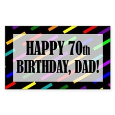 70th Birthday For Dad Decal