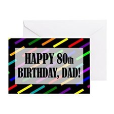80th Birthday For Dad Greeting Card