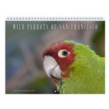 Wild Parrots Wall Calendar