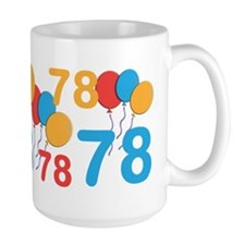 78 Years Old - 78th Birthday MugMugs