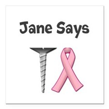 Jane Says Screw Cancer! Change to Your Name Square