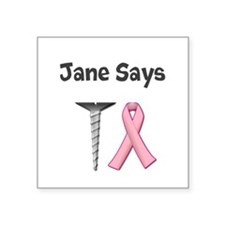 Jane Says Screw Cancer! Change to Your Name Sticke