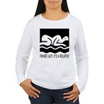 It's a Relapse! Women's Long Sleeve T-Shirt