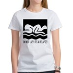 It's a Relapse! Women's T-Shirt