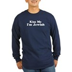 Kiss Me I'm Jewish Long Sleeve Dark T-Shirt