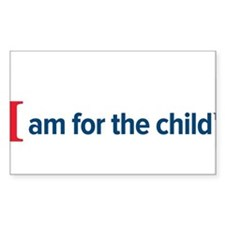 I am for the child Decal