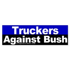 Truckers Against Bush Bumper Sticker