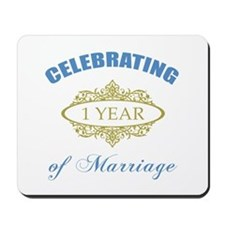 Celebrating 1 Year Of Marriage Mousepad