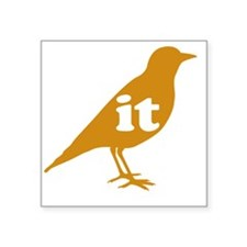 IT ON A BIRD Sticker