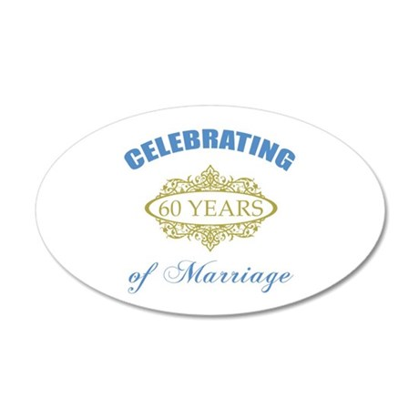 Celebrating 60 Years Of Marriage 20x12 Oval Wall D
