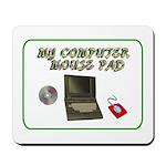 My Computer Mousepad