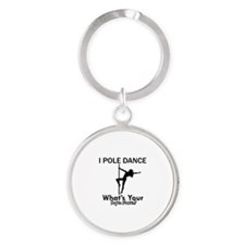 Poledance my superpower Round Keychain