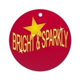 BRIGHT &amp; SPARKLY Ornament (Round)