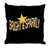 BRIGHT &amp; SPARKLY Throw Pillow