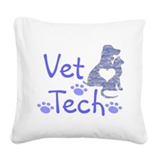 Vet Tech #110 Square Canvas Pillow