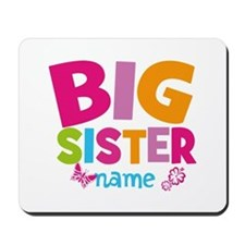 Personalized Name - Big Sister Mousepad
