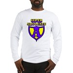 Super Advocate Long Sleeve T-Shirt