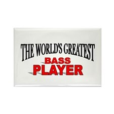 """The World's Greatest Bass Player"" Rectangle Magne"