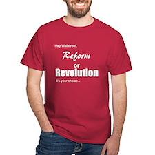 Reform or Revolution T-Shirt