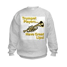 Trumpet Players Have Great Li Sweatshirt