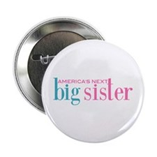 "America's Next Big Sister 2.25"" Button (10 pack)"